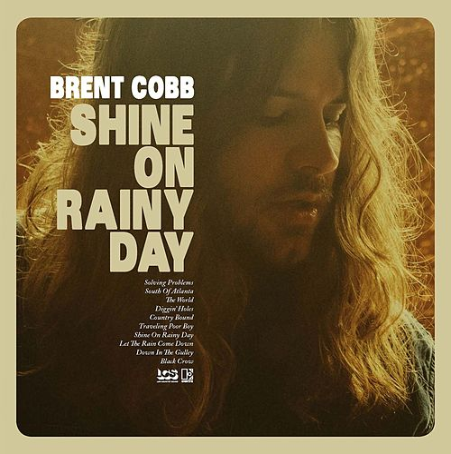 Shine On Rainy Day by Brent Cobb