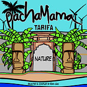 PachaMama Tarifa by Various Artists