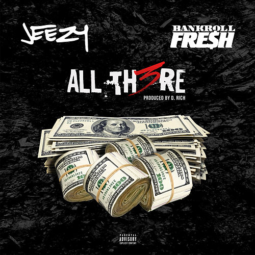 All There by Jeezy