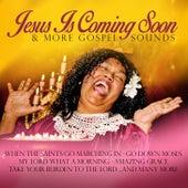 Jesus Is Coming Soon & More Gospel Songs by Various Artists