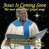Jesus Is Coming Soon - The Most Wonderful Gospel S by Various Artists