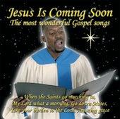 Jesus Is Coming Soon - The Most Wonderful Gospel S by Various Artists
