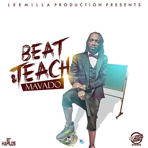 Beat & Teach - Single by Mavado