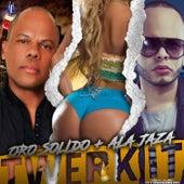 Twerk It by Oro Solido