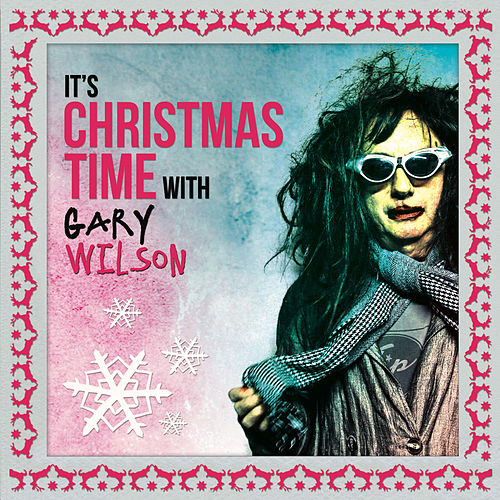 It's Christmas Time with Gary Wilson by Gary Wilson