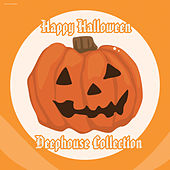 Happy Halloween Deephouse Collection by Various Artists