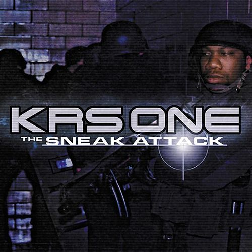The Sneak Attack by KRS-One