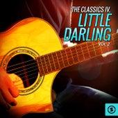 The Classics IV, Little Darling, Vol. 2 by Classics IV