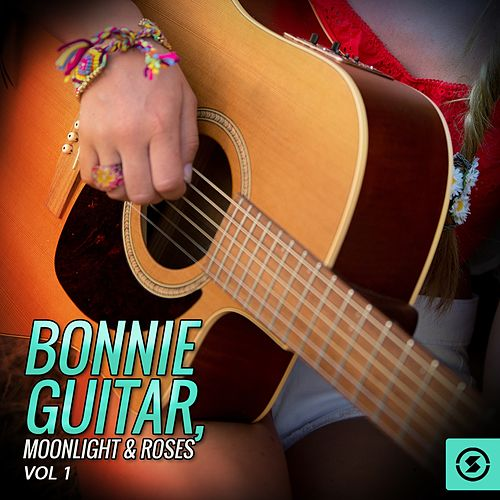 Bonnie Guitar, Moonlight & Roses, Vol. 1 by Bonnie Guitar
