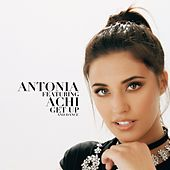Get up and Dance (feat. Achi) by Antonia