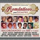 Tesoros de Colección - Románticos... Para Siempre - Recordando los 60's y Más by Various Artists