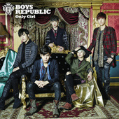 Only Girl by Boys Republic