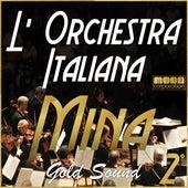 L'Orchestra Italiana - Mina Gold Sound Vol. 2 by Mina