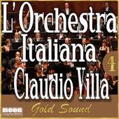 L'Orchestra Italiana - Claudio Villa Gold Sound Vol. 4 by Claudio Villa