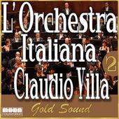 L'Orchestra Italiana - Claudio Villa Gold Sound Vol. 2 by Claudio Villa