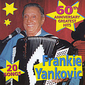 20 Greatest Hits, Vol. 1 by Frankie Yankovic