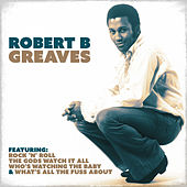 Robert B. Greaves by R. B. Greaves