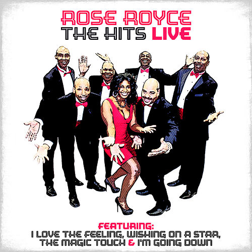 The Hits Live (Live) by Rose Royce