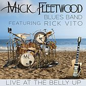 Live at the Belly Up (feat. Rick Vito) by Mick Fleetwood