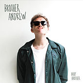 Baby Brother by Brother Andrew