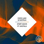 Start Again (feat. Nastala) by Chris Lake