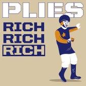 Rich Rich Rich by Plies