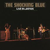 Live In Japan by Shocking Blue