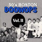 50's Boston Doo-Wops, Vol. II by Various Artists