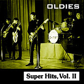 Oldies Super Hits, Vol. II von Various Artists