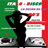Italodisco: Lo Mejor de los 80's Spaghetti (Italodisco Version) by Various Artists