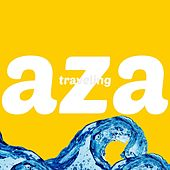 Traveling by Aza