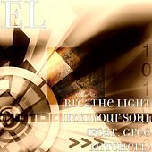 Breathe Light into Your Soul (feat. Greg Mitchell) by El