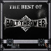 The Best of Bolt Thrower by Bolt Thrower