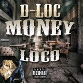 Money Loco by D-Loc