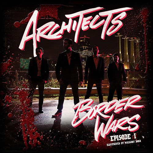 Border Wars Episode 1 by Architects