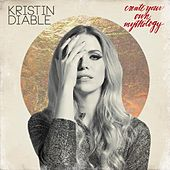 Create Your Own Mythology by Kristin Diable
