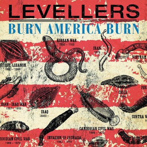 Burn America Burn by The Levellers