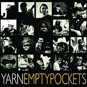 Empty Pockets by Yarn