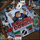 Rolling Doubles by Beefy