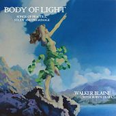 Body Of Light by Walker Blaine