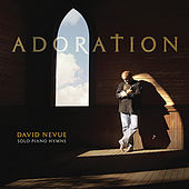 Adoration: Solo Piano Hymns by David Nevue