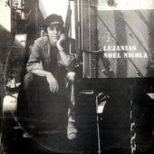 Lejanías by Noel Nicola