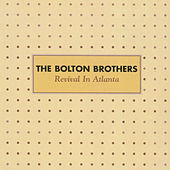 Revival In Atlanta by Bolton Brothers