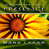 MindScapes Vol.6 - Presence by Mars Lasar