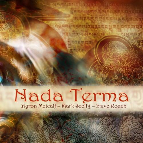 Nada Terma by Steve Roach