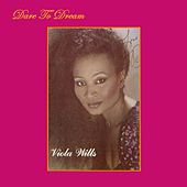 Dare To Dream by Viola Wills