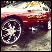 Sho' Nuff by Legacy