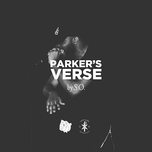 Parker's Verse by S.O.