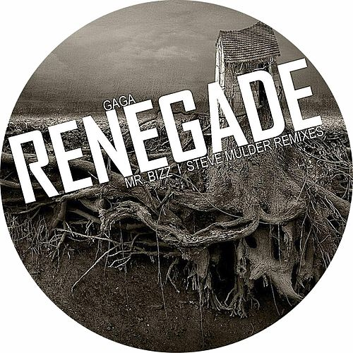 Renegade by Gaga