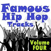 Famous Hip Hop Tracks - Volume Four by Various Artists